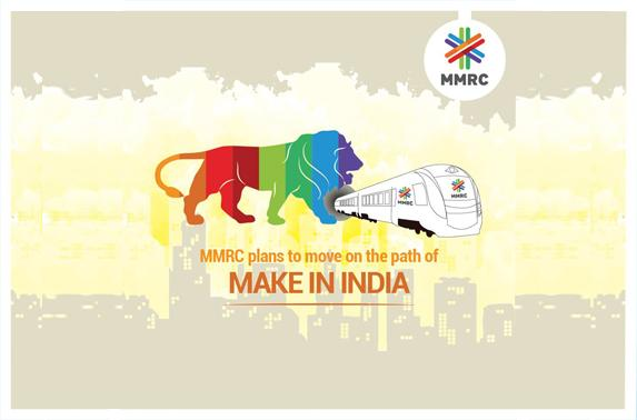 MMRC plans to move on the path of MAKE IN INDIA