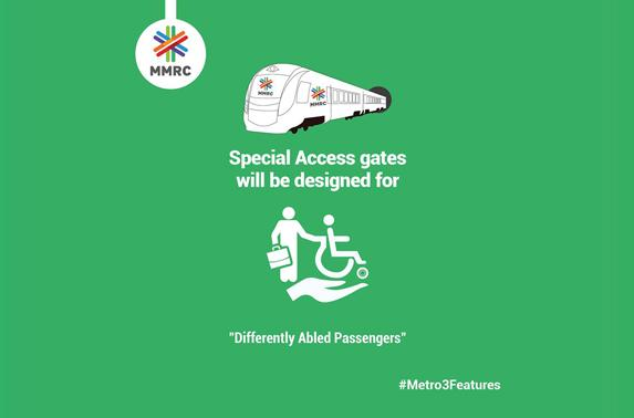 "Special access gates will be designed for ""Differently Abled Passengers"""