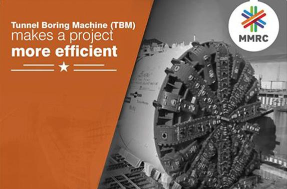 Tunnel Boring Machine (TBM) makes a project more efficient.