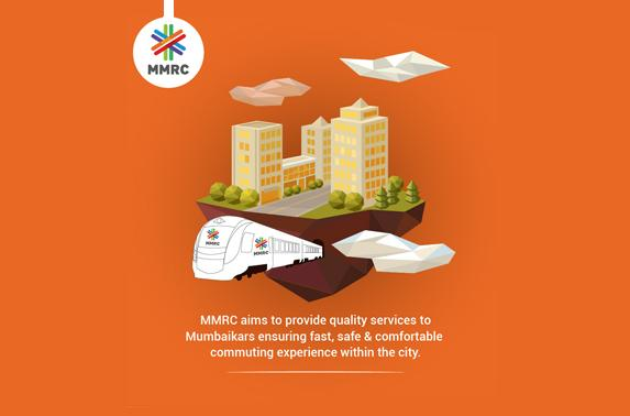 MMRC aims to provide quality services to Mumbaikars ensuring fast, safe & comfortable commuting experience within the city