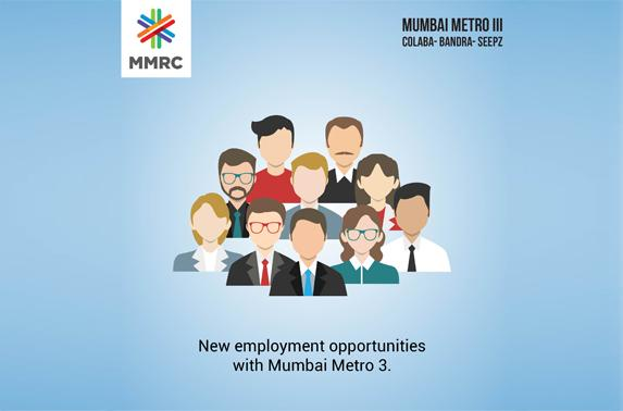 New employment opportunities with Mumbai Metro 3