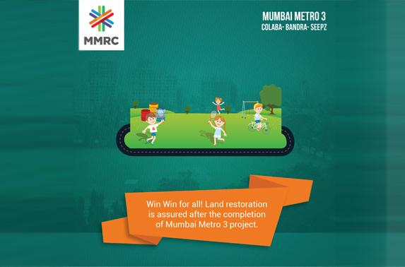 Win Win for all! Land restoration is assured after the completion of Mumbai Metro 3 project
